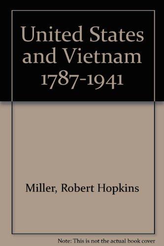 9780788108105: United States and Vietnam 1787-1941