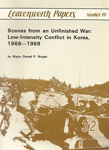 9780788112089: Scenes from an Unfinished War: Low Intensity Conflict in Korea 1966-1969