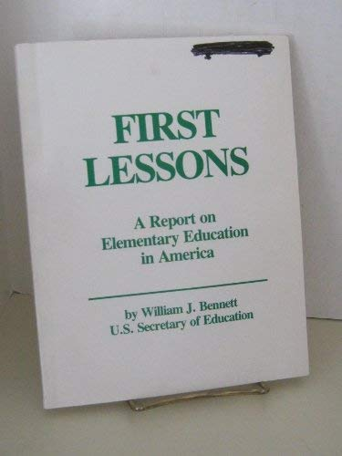 9780788127939: First Lessons: A Report on Elementary Education in America