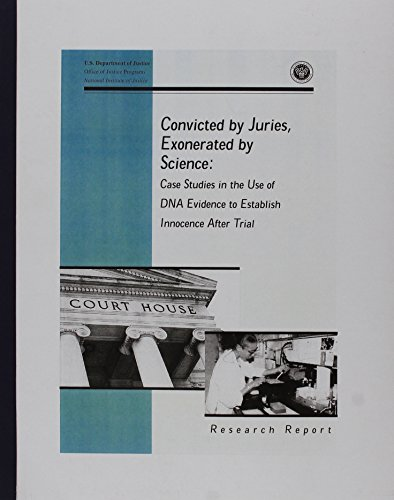 9780788131257: Convicted by Juries, Exonerated by Science: Case Studies in the Use of DNA Evidence to Establish Innocence After Trial