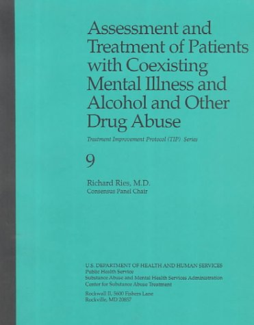 9780788133886: Assessment and Treatment of Patients With Coexisting Mental Illness and Alcohol and Other Drug Abuse (Treatment Improvement Protocol Serire, Vol 9)