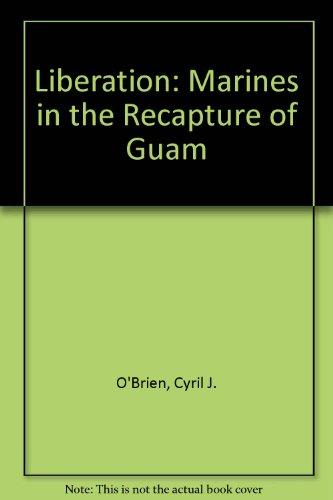 9780788135378: Liberation: Marines in the Recapture of Guam