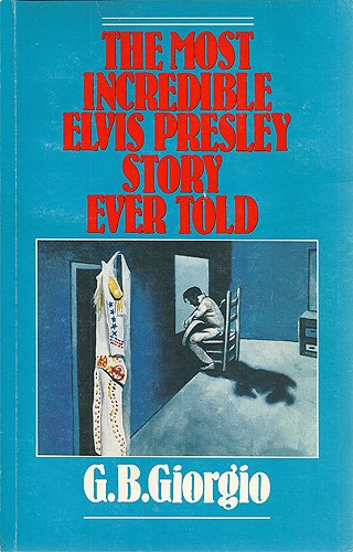 9780788139666: The Most Incredible Elvis Presley Story Ever Told