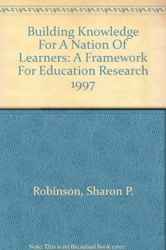 9780788139970: Building Knowledge For A Nation Of Learners: A Framework For Education Research 1997