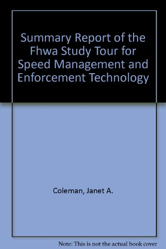 Summary Report of the Fhwa Study Tour: Janet A. Coleman,