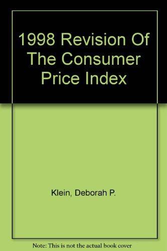 1998 Revision Of The Consumer Price Index: Deborah P. Klein