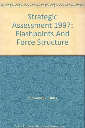 9780788146480: Strategic Assessment 1997: Flashpoints And Force Structure