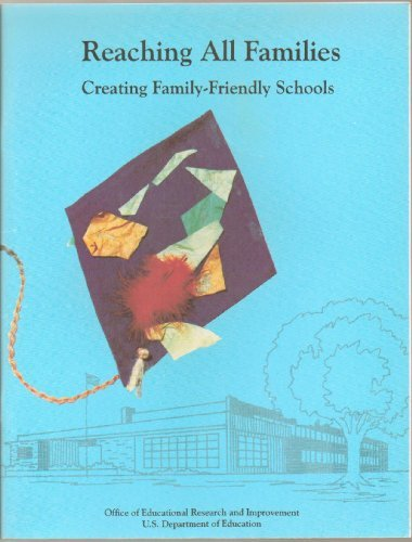 9780788147029: Reaching All Families: Creating Family-Friendly Schools