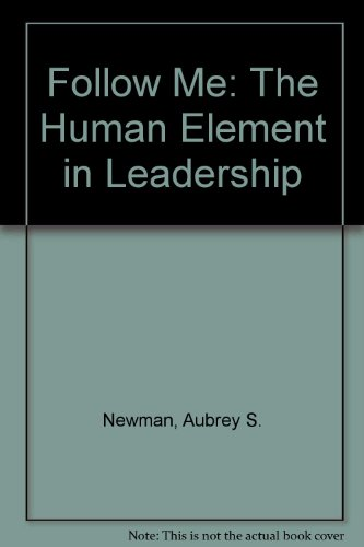9780788150593: Follow Me: The Human Element in Leadership