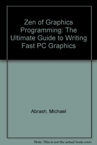 9780788150654: Zen of Graphics Programming: The Ultimate Guide to Writing Fast PC Graphics