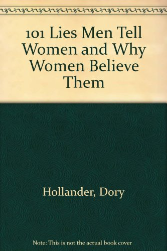 9780788150869: 101 Lies Men Tell Women and Why Women Believe Them