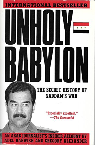 9780788151088: Unholy Babylon: the Secret History of Sadam's War