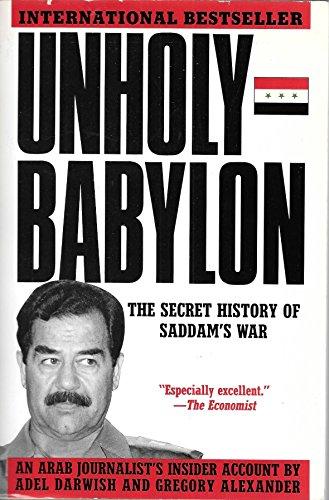 9780788151088: Unholy Babylon: The Secret History of Saddam's War