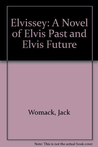 9780788151170: Elvissey: A Novel of Elvis Past & Elvis Future