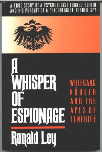 9780788151347: A Whisper of Espionage : Wolfgang Kohler and the Apes of Tenerife