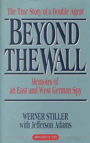 9780788151460: Beyond the Wall: Memoirs of an East and West German Spy