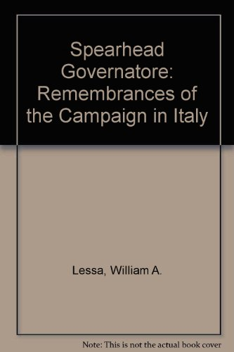 9780788151477: Spearhead Governatore: Remembrances of the Campaign in Italy