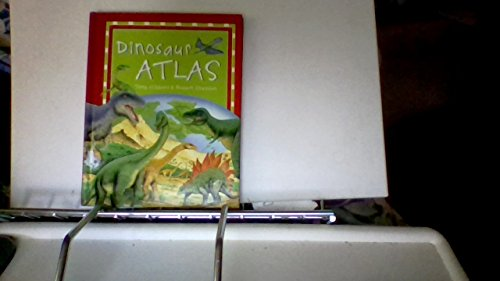 Dinosaur Atlas (9780788151637) by Gibbons, Tony; Snedden, Robert