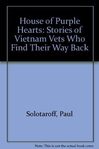 9780788151743: House of Purple Hearts: Stories of Vietnam Vets Who Find Their Way Back