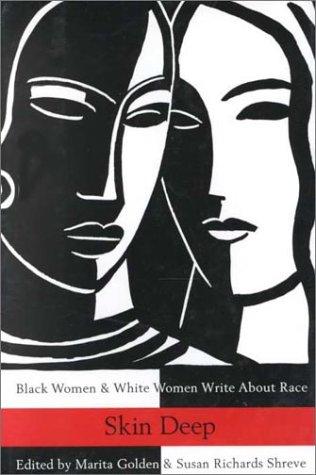 9780788151866: Skin Deep: Black Women & White Women Write About Race