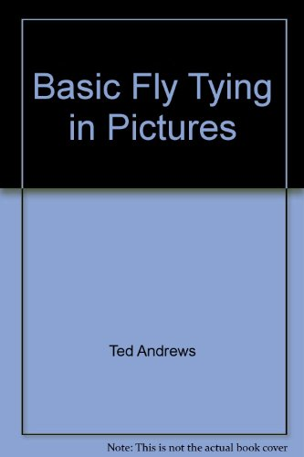 9780788152702: Basic Fly Tying in Pictures