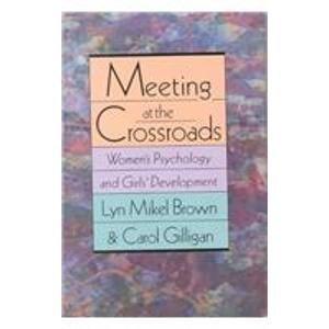 9780788152900: Meeting at the Crossroads: Women's Psychology and Girls' Development