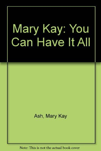 9780788152948: Mary Kay: You Can Have It All