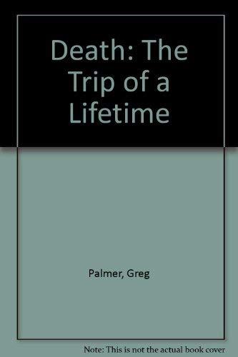 9780788153198: Death: The Trip of a Lifetime