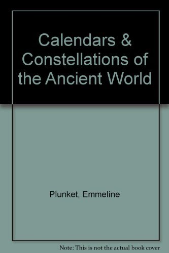 9780788153969: Calendars & Constellations of the Ancient World