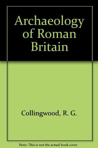 9780788154089: Archaeology of Roman Britain