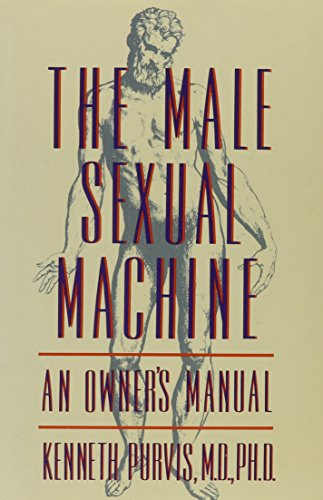 9780788154492: Male Sexual Machine: An Owner's Manual