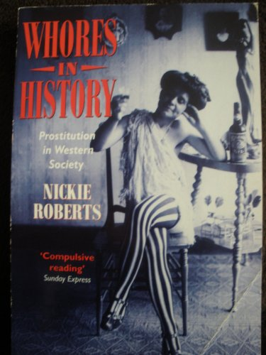9780788154980: Whores in History: Prostitution in Western Society