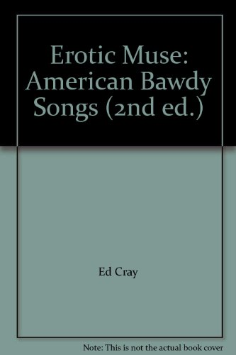 9780788155109: Erotic Muse: American Bawdy Songs (2nd ed.)
