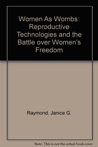 9780788155123: Women As Wombs: Reproductive Technologies and the Battle over Women's Freedom