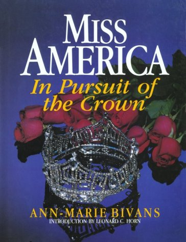 9780788155727: Miss America: In Pursuit of the Crown