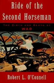 9780788156199: Ride of the Second Horseman: The Birth and Death of War