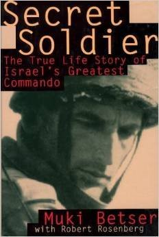 9780788156397: Secret Soldier: The True Life Story of Israel's Greatest Commando