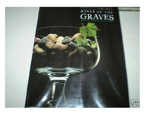 Wines of the Graves (9780788156489) by Pamela Vandyke Price