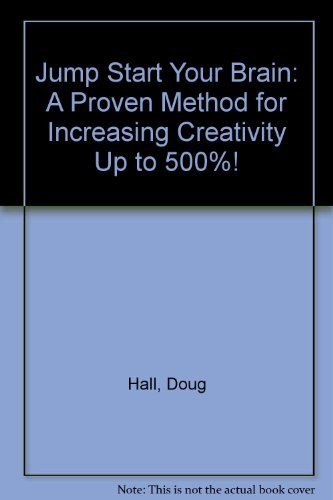 9780788157035: Jump Start Your Brain: A Proven Method for Increasing Creativity Up to 500%!