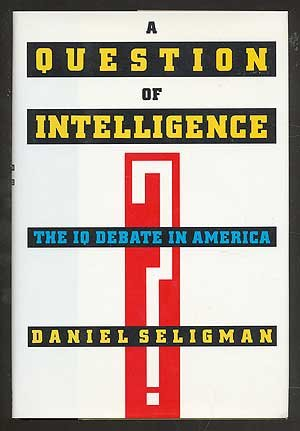 9780788157127: Question of Intelligence: The IQ Debate in America