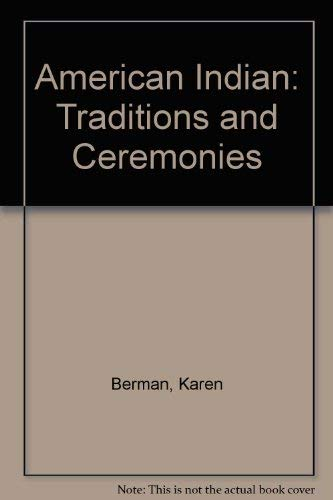 9780788157257: American Indian Traditions and Ceremonies