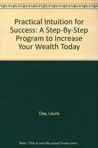 9780788158124: Practical Intuition for Success: A Step-By-Step Program to Increase Your Wealth Today