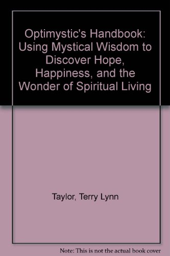 9780788158230: Optimystic's Handbook: Using Mystical Wisdom to Discover Hope, Happiness, and the Wonder of Spiritual Living
