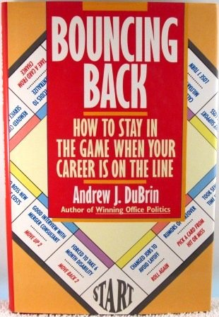 9780788159039: Bouncing Back: How to Stay in the Game When Your Career Is on the Line