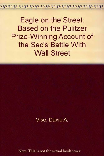 9780788159145: Eagle on the Street: Based on the Pulitzer Prize-Winning Account of the Sec's Battle With Wall Street