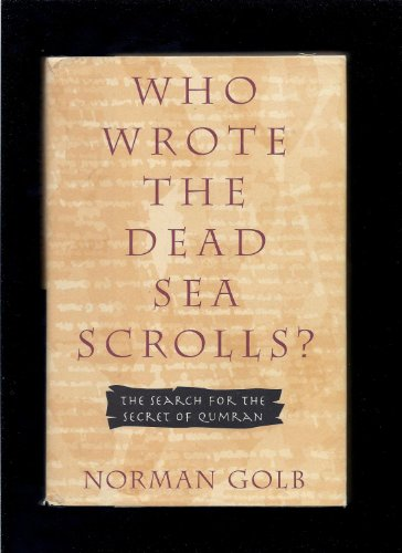 9780788159473: Who Wrote the Dead Sea Scrolls?: The Search for the Secret of Qumran