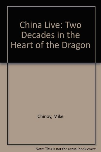 9780788159848: China Live: Two Decades in the Heart of the Dragon