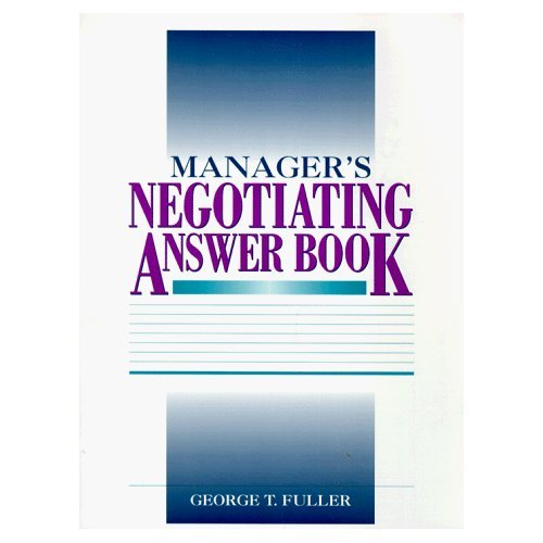 9780788159886: Manager's Negotiating Answer Book