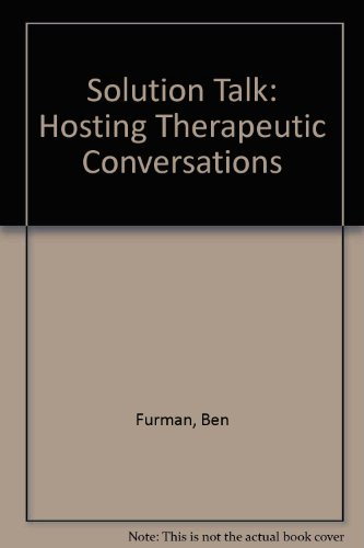 9780788159916: Solution Talk: Hosting Therapeutic Conversations