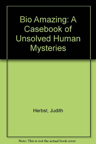 9780788160165: Bio Amazing: A Casebook of Unsolved Human Mysteries